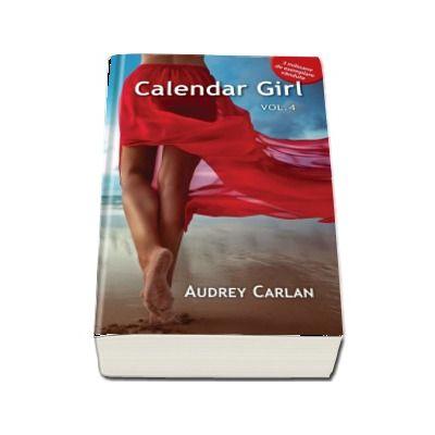 Calendar Girl - Volumul IV de Audrey Carlan