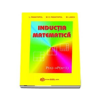 Inductia matematica de Laurentiu Panaitopol