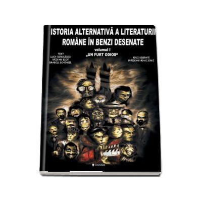 Luca Dinulescu, Istoria literaturii romane in benzi desenate - Volumul I (Un furt odios)