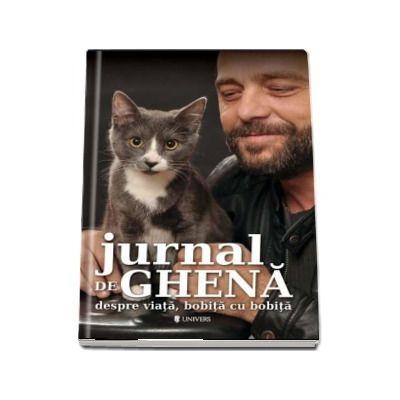 Jurnal de ghena despre viata, bobita cu bobita de Bogdan Stoica