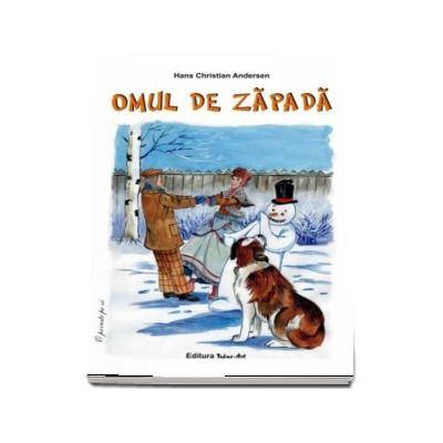 Hans Christian Andersen - Omul de zapada - Ilustratii de Adrian Cerchez