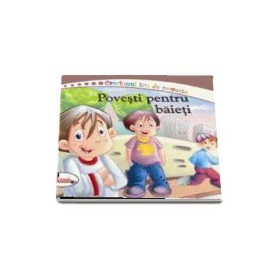 Povesti pentru baieti - Editie ilustrata