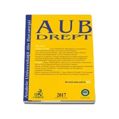 Analele Universitatii din Bucuresti - Seria Drept, 2017