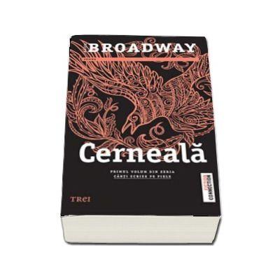 Cerneala. Primul volum din seria Carti scrise pe piele de Alice Broadway