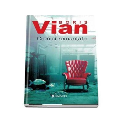 Cronici romantate de Boris Vian (Serie de autor)