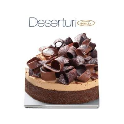 Deserturi - Academia Barilla (Editia a 2-a)