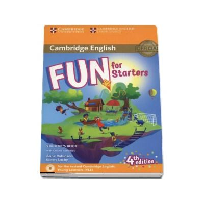 Anne Robinson - Fun for Starters Students Book with Online Activities with Audio (4th edition)