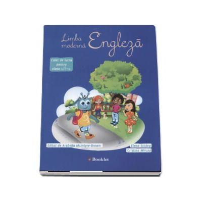 Limba moderna Engleza, caiet de lucru pentru clasa a II-a - Autori: Elena Sticlea si Cristina Mircea