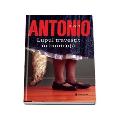 Lupul travestit in bunicuta de San Antonio (Serie de autor)