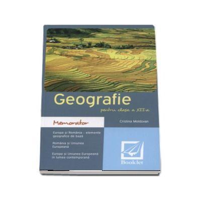 Memorator de Geografie pentru clasa a XII-a - Romania-Europa-UE de Cristina Moldovan