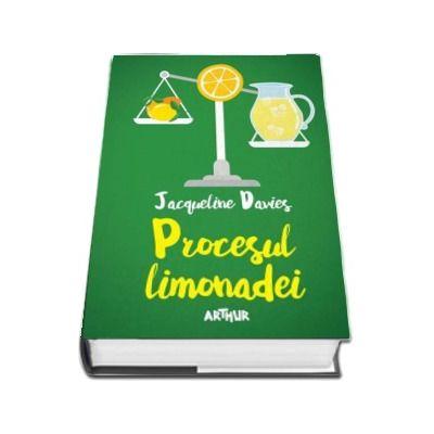 Procesul limonadei de Jacqueline Davies (Editie Hardcover)