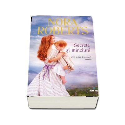 Secrete si minciuni de Nora Roberts - Colectia Blue Moon
