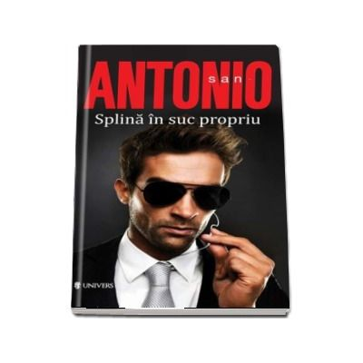 Splina in suc propriu de San Antonio (Serie de autor)