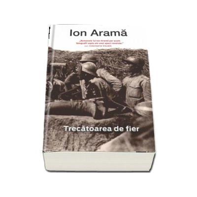 Trecatoarea de fier de Ion Arama