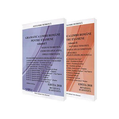 Pachet - Gramatica Limbii Romane pentru examenele la Academia de Politie - Alexandru Petricica (Editia 2018, revizuita si adaugita)
