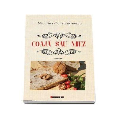 Coaja sau miez de Niculina Constantinescu
