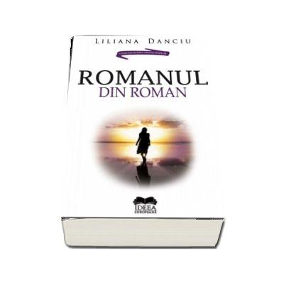 Romanul din roman de Liliana Danciu
