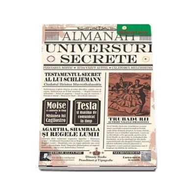 Almanah Universuri Secrete 2018 - Editie ingrijita de Nicolae Constantinescu