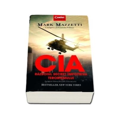 CIA - Razboiul secret impotriva terorismului de Mark Mazzetti