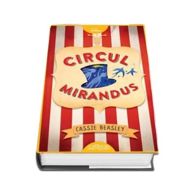 Circul Mirandus de Cassie Beasley (Orange Fantasy)