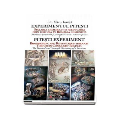 Experimentul Pitesti - Pitesti experiment de Nicu Ionita