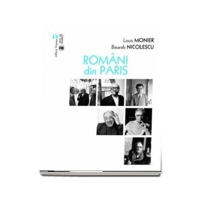 Romani din Paris de Louis Monier si Basarab Nicolescu