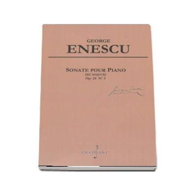 Sonate pour Piano. Re Majeur - Op. 24 Nr. 3 de George Enescu