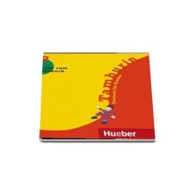 Tamburin 2 - 2 Audio-CDs zum Lehrbuch Deutsch fur Kinder (Hueber)