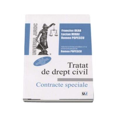 Francisc Deak, Tratat de drept civil. Contracte speciale, editia a V-a, actualizata si completata, volumul III, Depozitul. Imprumutul de folosinta. Imprumutul de consumatie. Tranzactia. Donatia