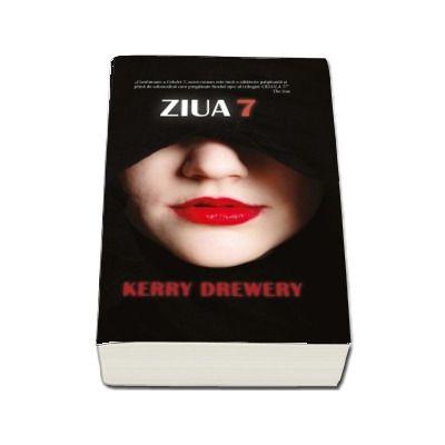 Ziua 7 de Kelly Drewery