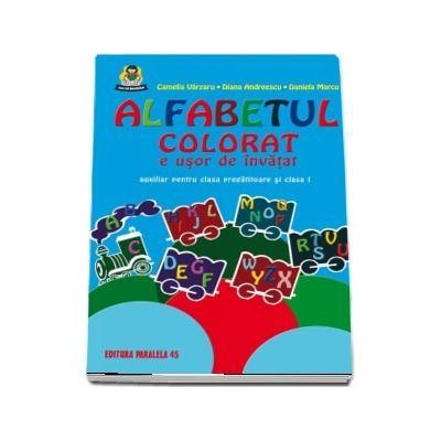 Alfabetul colorat e usor de invatat. Auxiliar pentru clasa pregatitoare si clasa I. Editia a IX-a