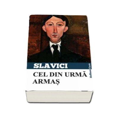 Cel din urma Armas de Ioan Slavici