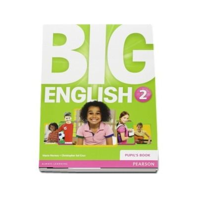 Curs de limba engleza, Big English 2 - Pupils book de Mario Herrera