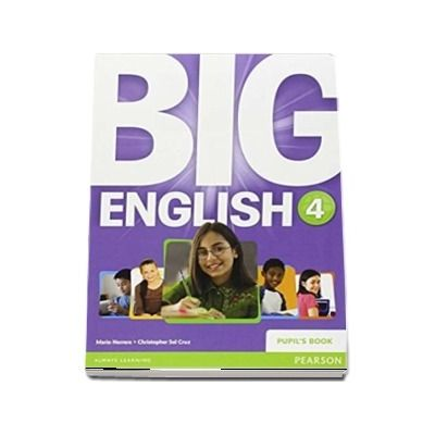 Curs de limba engleza, Big English 4 - Pupils book de Mario Herrera