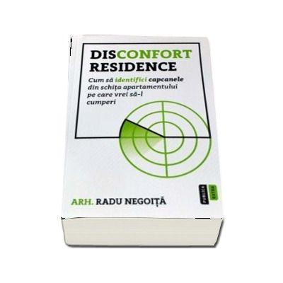 Disconfort Residence. Cum sa identifici capcanele din schita apartamentului pe care vrei sa-l cumperi de Radu Negoita