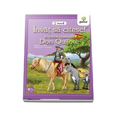 Don Quijote - Invat sa citesc in limba spaniola! - Nivelul 1