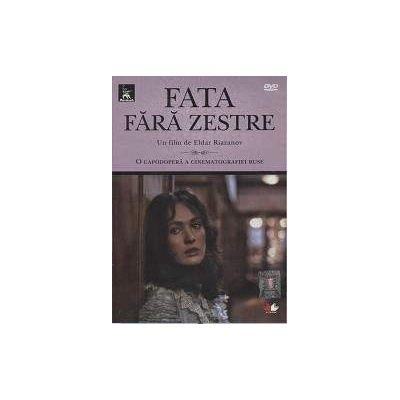 Fata fara zestre. Un film de Eldar Riazanov (Filme rusesti, DVD)