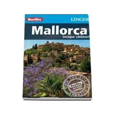 Ghid turistic Berlitz - Mallorca - Colectia Incepe calatoria