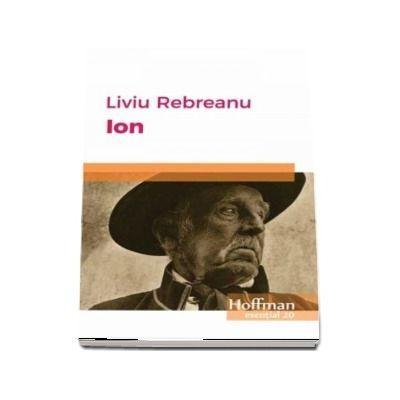 Ion de Liviu Rebreanu - Colectia Hoffman esntia 20