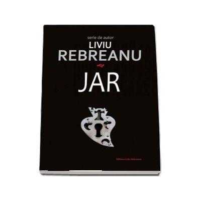 Jar de Liviu Rebreanu (Serie de autor)