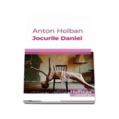 Jocurile Daniei de Anton Holban