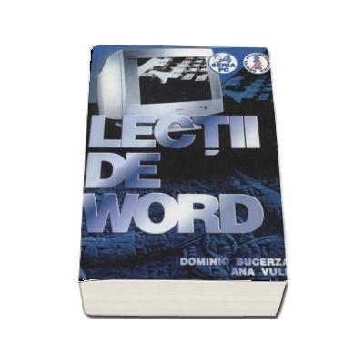 Lectii de Word de Dominic Bucerzan (Editia a IV-a)