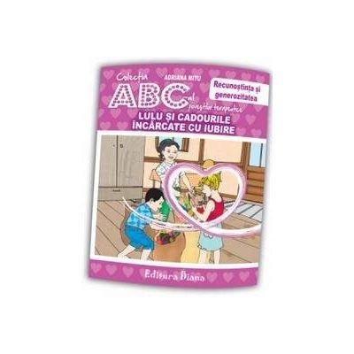 Adriana Mitu, Lulu si cadourile incarcate de iubire - Recunostinta si generozitatea - Colectia ABC-ul povestilor terapeutice