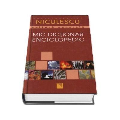 Mic dictionar enciclopedic - Editie cu coperti cartonate