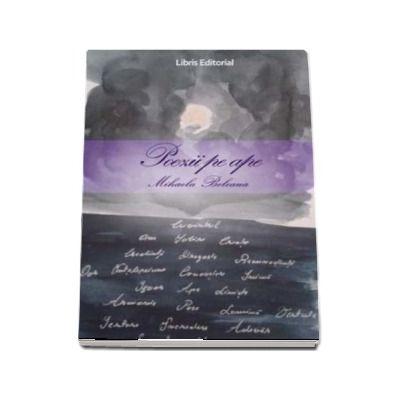 Poezii pe ape de Mihaela Beleaua