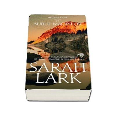 Printul Spinilor de Sarah Lark - Trilogia Kauri, volumul 1