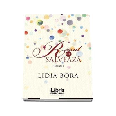 Rasul ne salveaza. Poezii de Lidia Bora