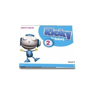 Ricky The Robot 2. Students Book de Simmons Naomi