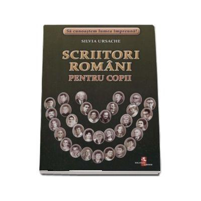 Sa cunoastem lumea impreuna! Scritori romani pentru copii (Set 32 fise cartonate) de Silvia Ursache