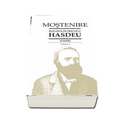 Scrieri. Volumul 3 - Dramaturgie de B. P. Hasdeu - Text ingrijit, note si comentarii de Stancu Ilin si I. Oprisan. Studiu introductiv de I. Oprisan